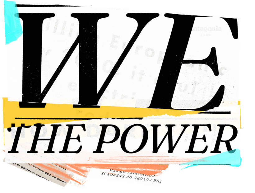 We The Power: The Future Of Energy Is Community Owned